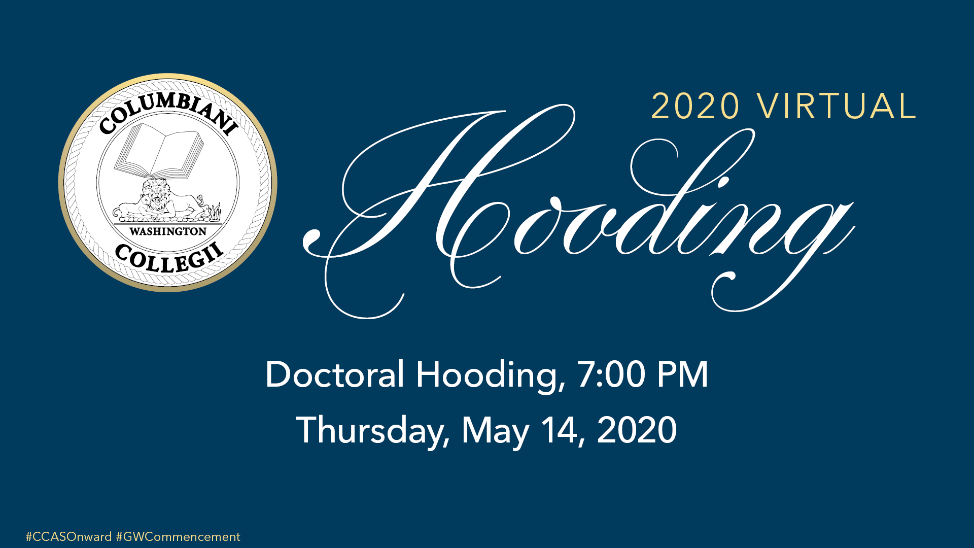 2020 Columbian College Celebration Doctoral Hooding ceremony