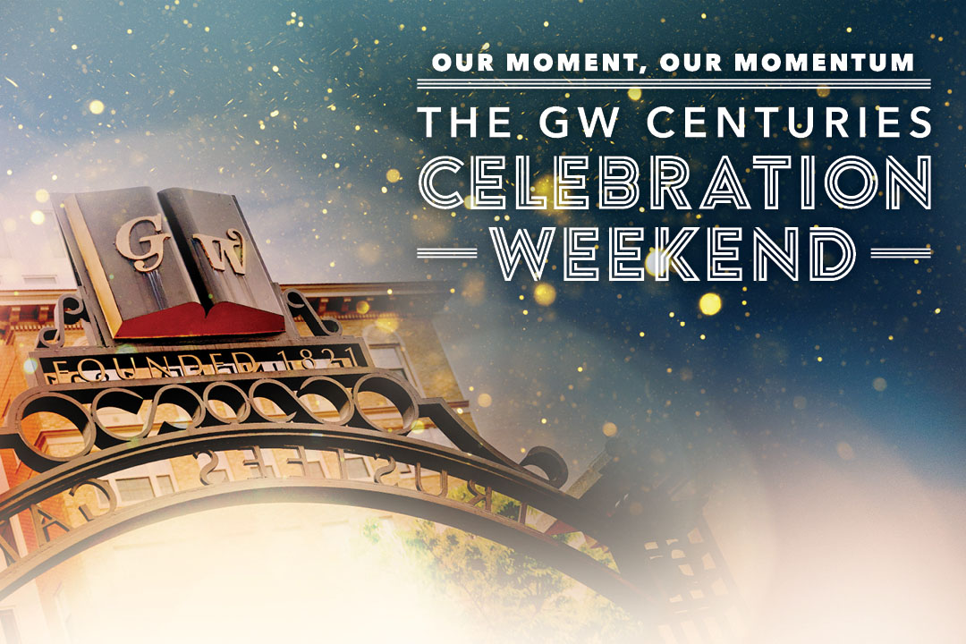 Our Moment, Our Momentum: The GW Centuries Celebration Weekend