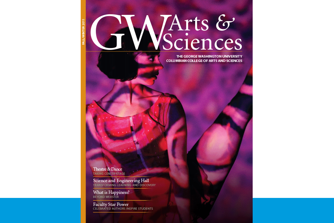 Cover of the 2011 GW Arts & Sciences Magazine featuring theatre and dance