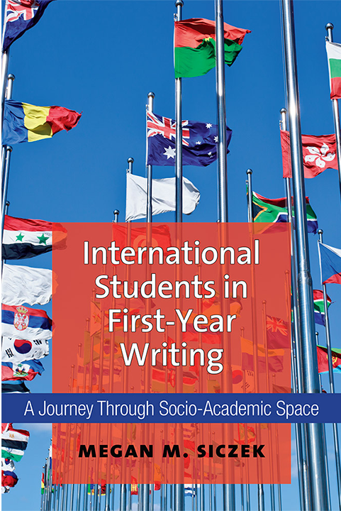 Book Cover of International Students in First-Year Writing