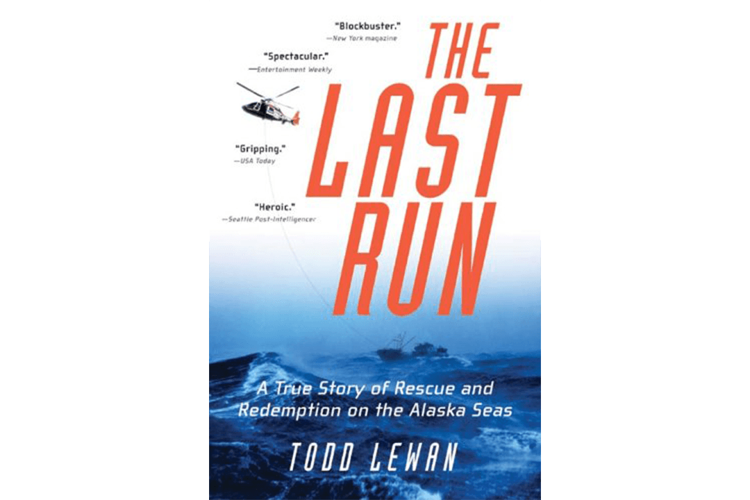Book Cover of The Last Run: A True Story of Rescue and Redemption on the Alaska Seas by Todd Lewan