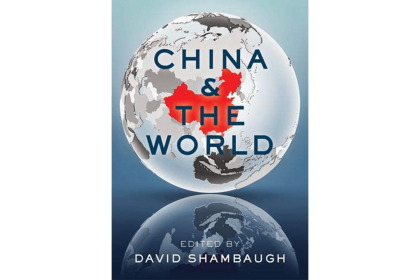book cover of China and the World edited by Shambaugh