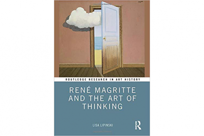 "Book cover of ""Réne Magritte and the Art of Thinking"" by Lisa Lipinski"