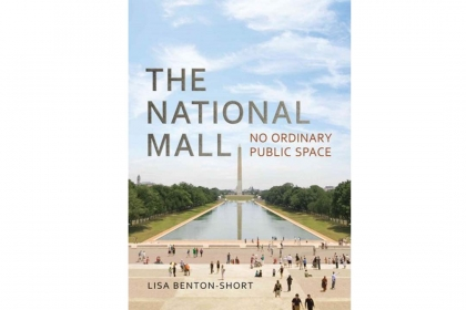 The National Mall: No Ordinary Public Space