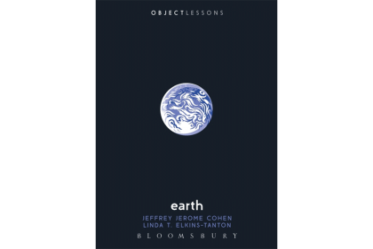 "Cover of ""Earth (Object Lessons)"" by Jeffrey Jerome Cohen and Linda T. Elkins-Tanton"