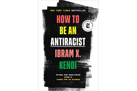 "Book Cover for ""How to be an Antiracist"" by Ibram X. Kendi"