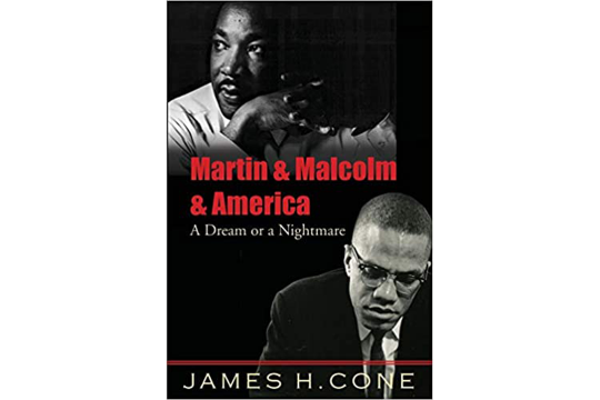 "Book Cover: ""Martin & Malcolm & America"" by James H. Cone"
