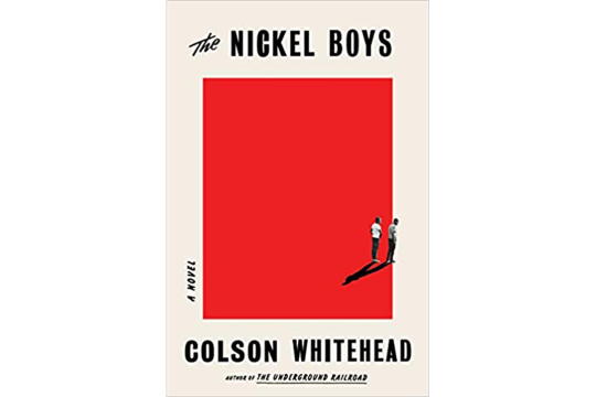 "Book cover of ""the Nickel Boys"" by Colson Whitehead"