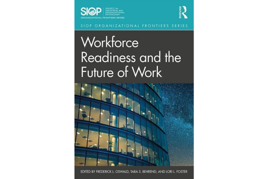 Book Cover of Workforce Readiness and the Future of Work by Tara Behrend